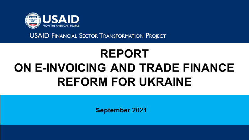(English) REPORT ON E-INVOICING AND TRADE FINANCE REFORM FOR UKRAINE